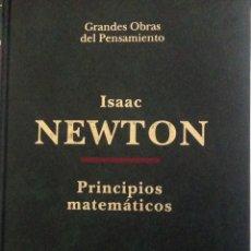 Libros: PRINCIPIOS MATEMÁTICOS. PRINCIPIA MATHEMATICA. ISAAC NEWTON. ED. ALTAYA. 1993. NUEVO. Lote 202876770