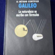 Libros: GALILEO. EL MÉTODO CIENTÍFICO. LA NATURALEZA DE ESCRIBE CON FÓRMULAS - CORCHO ORRIT, ROGER. Lote 207388980