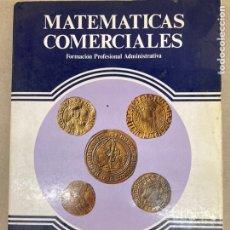 Livros: LIBRO MATEMÁTICAS COMERCIALES. Lote 207826682