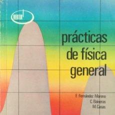 Libros: PRÁCTICAS DE FÍSICA GENERAL. ALHAMBRA.. Lote 210051965