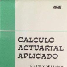 Libros: CÁLCULO ACTUARIAL APLICADO. ICE.. Lote 210558451