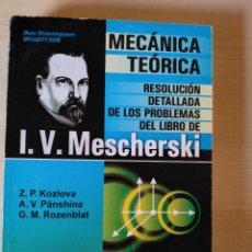 Libros: DINÁMICA DEL SISTEMA DE PUNTOS MATERIALES, MECÁNICA. MESCHERSKY, KOZLOVA, PÁNSHINA, ROZENBLAT. Lote 212690022