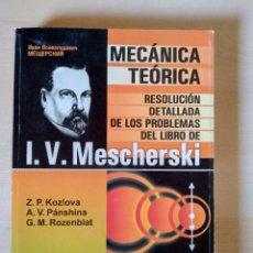 Libros: DINÁMICA DEL PUNTO MATERIAL, MECÁNICA. MESCHERSKY, KOZLOVA, PÁNSHINA, ROZENBLAT. Lote 212690147