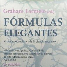 Libros: FÓRMULAS ELEGANTES - GRAHAM FARMELO (ED)- TUSQUETS, 2004. Lote 213755091