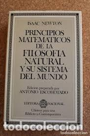 PRINCIPIOS MATEMÁTICOS DE LA FILOSOFÍA NATURAL Y SU SISTEMA DEL MUNDO ISSAC NEWTON (Libros Nuevos - Ciencias, Manuales y Oficios - Física, Química y Matemáticas)