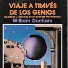 Libros: VIAJE A TRAVÉS DE LOS GENIOS WILLIAM DUNHAM. Lote 215079851