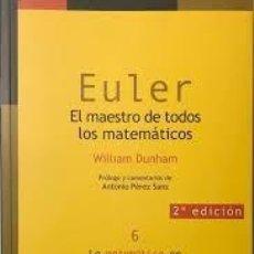 Libros: EULER EL MAESTRO DE TODOS LOS MATEMÁTICOS WILLIAM DUNHAM -NIVOLA-. Lote 215804052
