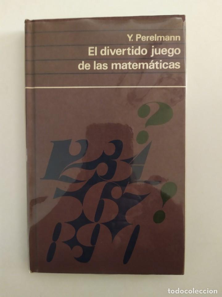 EL DIVERTIDO JUEGO DE LAS MATEMÁTICAS Y.PERELMANN (Libros Nuevos - Ciencias, Manuales y Oficios - Física, Química y Matemáticas)