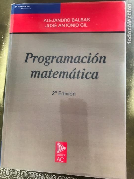 PROGRAMACIÓN MATEMÁTICA. EDITORIAL AC. A. BALAS, J.A. GIL (Libros Nuevos - Ciencias, Manuales y Oficios - Física, Química y Matemáticas)