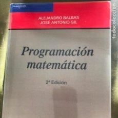 Libros: PROGRAMACIÓN MATEMÁTICA. EDITORIAL AC. A. BALAS, J.A. GIL. Lote 219722462