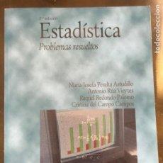 Libros: ESTADÍSTICA. PROBLEMAS RESUELTOS. VARIOS AUTORES. ED PIRÁMIDE. Lote 219723513