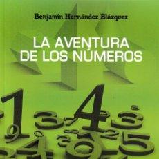 Libros: LA AVENTURA DE LOS NÚMEROS (BENJAMÍN HERNÁNDEZ) F.U.E. 2020. Lote 221091572