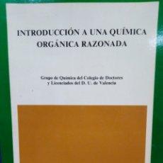 Libros: INTRODUCCIÓN A UNA QUÍMICA ORGÁNICA RAZONADA-VICTOR MARTÍNEZ RODRÍGUEZ- UNIVERSIDAD VALENCIA 1983. Lote 221658592