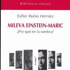 Libros: MILEVA EISNTEIN MARIC - LIBRO NUEVO ISBN: 97884 95427-81-6 Nº PÁGINAS: 160 DIMENSIONES: 13 X 21. Lote 222001707