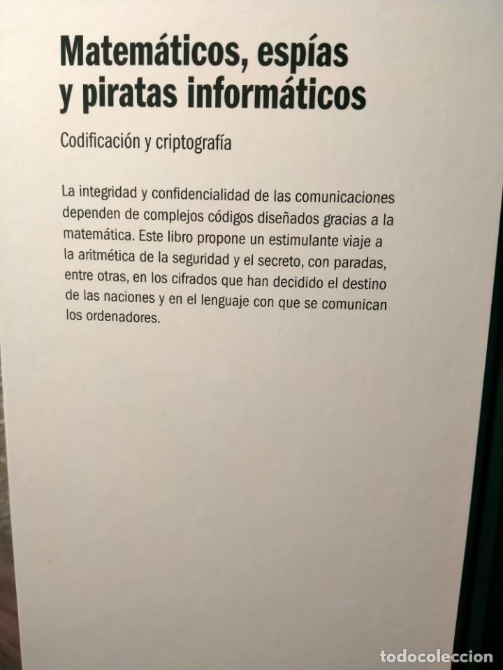 Libros: MATEMATICOS, ESPIAS Y PIRATAS INFORMÁTICOS - CODIFICACIÓN Y CRIPTOGRAFÍA - RBA - JOAN GOMEZ - Foto 2 - 226355378