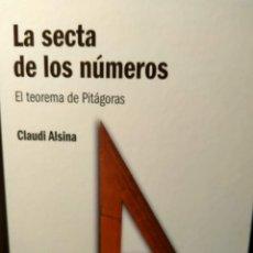 Libros: LA SECTA DE LOS NÚMEROS - EL TEOREMA DE PITÁGORAS - EL MUNDO ES MATEMÁTICAS RBA - ALSINA. Lote 226356120