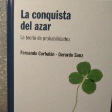 Libros: LA CONQUISTA DEL AZAR - LA TEORÍA DE PROBABILIDADES - NUEVO - EL MUNDO ES MATEMÁTICAS. Lote 226357070