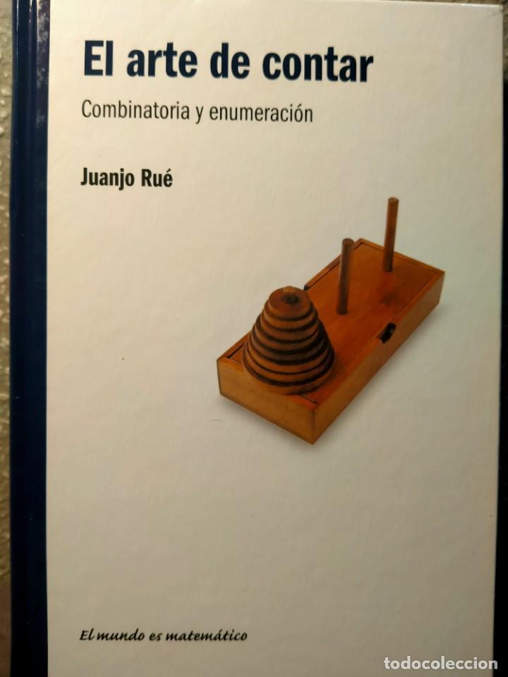 EL ARTE DE CONTAR - COMBINATORIA Y ENUMERACIÓN - EL MUNDO ES MATEMÁTICAS - NUEVO (Libros Nuevos - Ciencias, Manuales y Oficios - Física, Química y Matemáticas)
