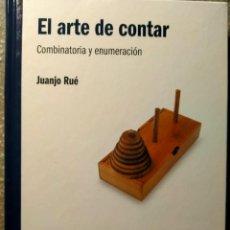 Libros: EL ARTE DE CONTAR - COMBINATORIA Y ENUMERACIÓN - EL MUNDO ES MATEMÁTICAS - NUEVO. Lote 226357470