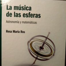 Libros: LA MÚSICA DE LAS ESFERAS - ASTRONOMÍA Y MATEMÁTICAS - NUEVO. Lote 226358105