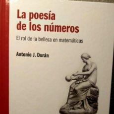 Libros: LA POESÍA DE LOS NÚMEROS - EL ROL DE LA BELLEZA EN MATEMÁTICAS - NUEVO. Lote 226358320