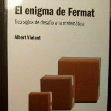 Libros: EL ENIGMA DE FERMAT - TRES SIGLOS DEL DESAFÍO A LAS MATEMÁTICAS - NUEVO. Lote 226358753
