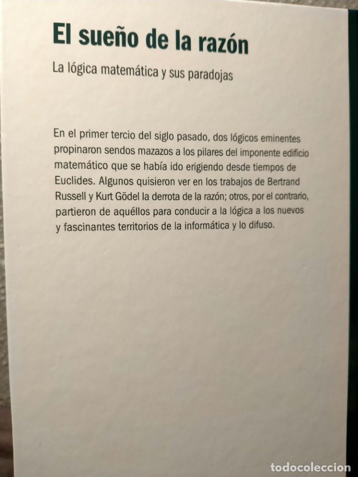 Libros: EL SUEÑO DE LA RAZÓN - LO LÓGICA MATEMÁTICA Y SUS PARADOJAS - NUEVO - Foto 2 - 226358991