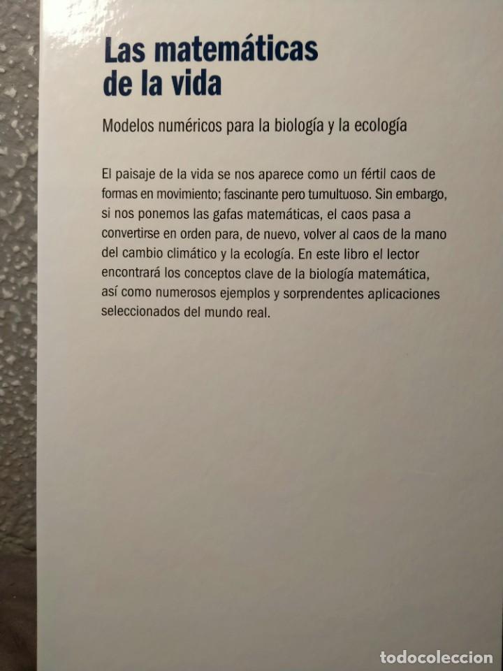 Libros: LAS MATEMÁTICAS DE LA VIDA - MODELOS NUMÉRICOS PARA LA BIOLOGÍA Y LA ECOLOGÍA - Foto 2 - 226359190