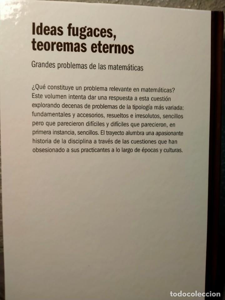 Libros: IDEAS FUGACES TEOREMAS ETERNOS - GRANDES PROBLEMAS DE LA MATEMÁTICA - NUEVO - Foto 2 - 226359830