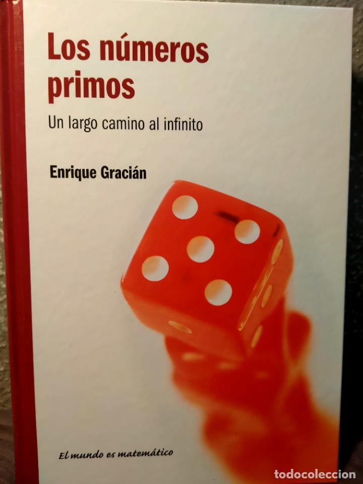 LOS NÚMEROS PRIMOS - UN LARGO CAMINO AL INFINITO - NUEVO (Libros Nuevos - Ciencias, Manuales y Oficios - Física, Química y Matemáticas)