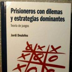 Livros: PRISIONEROS CON DILEMAS Y ESTRATEGIAS DOMINANTES - LA TEORÍA DE JUEGOS - NUEVO. Lote 226360515