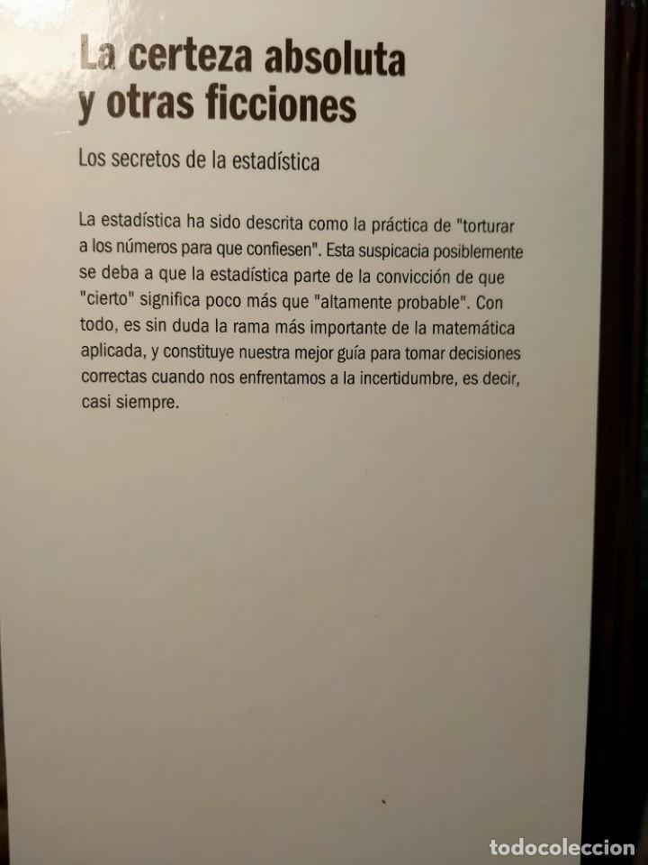 Libros: LA CERTEZA ABSOLUTA Y OTRAS FICCIONES - LOS SECRETOS DE LA ESTADÍSTICA - NUEVO - Foto 2 - 226360745