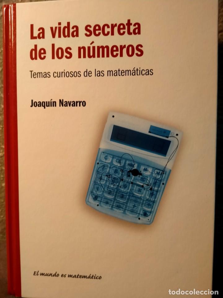 LA VIDA SECRETAS DE LOS NÚMEROS - TEMAS SECRETOS DE LAS MATEMÁTICAS - NUEVO (Libros Nuevos - Ciencias, Manuales y Oficios - Física, Química y Matemáticas)