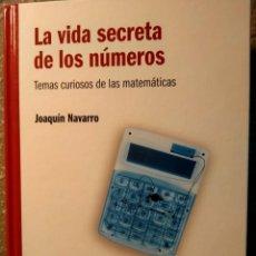 Libros: LA VIDA SECRETAS DE LOS NÚMEROS - TEMAS SECRETOS DE LAS MATEMÁTICAS - NUEVO. Lote 226361371