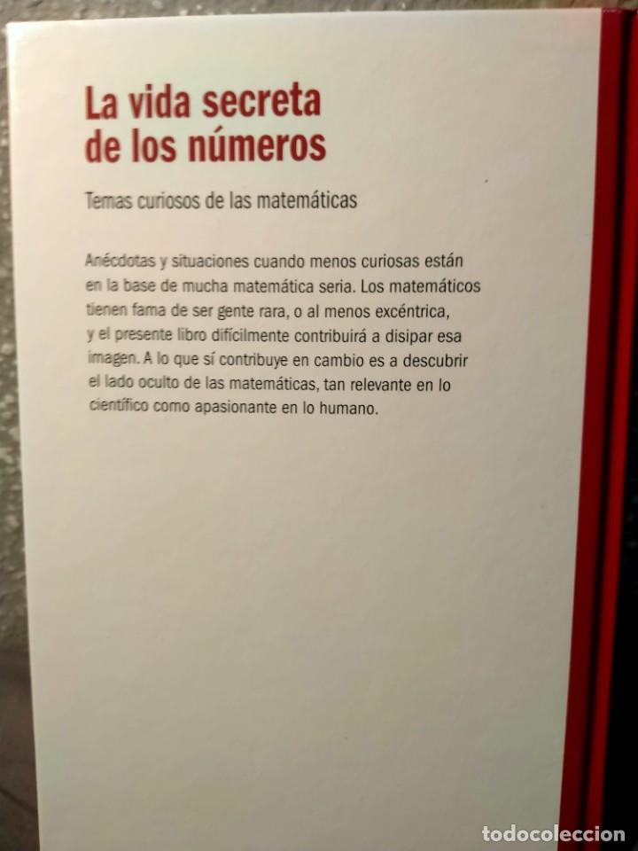 Libros: LA VIDA SECRETAS DE LOS NÚMEROS - TEMAS SECRETOS DE LAS MATEMÁTICAS - NUEVO - Foto 2 - 226361371