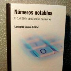 Libros: LOS NÚMEROS NOTABLES - DEL 0 AL 666 Y OTRAS BESTIAS NUMÉRICAS - NUEVO. Lote 226361715