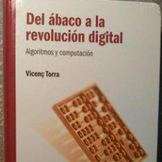 Libros: DEL ÁBACO A LA REVOLUCIÓN DIGITAL - ALGORITMOS DE COMPUTACIÓN - NUEVO. Lote 226362075