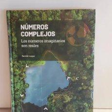 Libros: GRANDES IDEAS DE LAS MATEMÁTICAS / 11 / NÚMEROS COMPLEJOS / PRECINTADO A ESTRENAR.. Lote 226988395