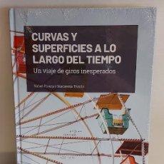 Libros: GRANDES IDEAS DE LAS MATEMÁTICAS / 16 / CURVAS Y SUPERFICIES ... / PRECINTADO A ESTRENAR.. Lote 226989075