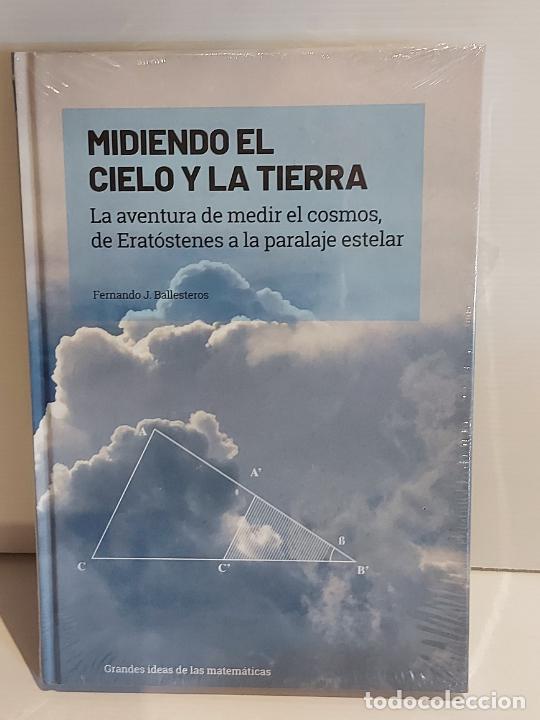 GRANDES IDEAS DE LAS MATEMÁTICAS / 6 / MIDIENDO EL CIELO Y LA TIERRA / PRECINTADO A ESTRENAR. (Libros Nuevos - Ciencias, Manuales y Oficios - Física, Química y Matemáticas)