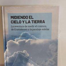 Libros: GRANDES IDEAS DE LAS MATEMÁTICAS / 6 / MIDIENDO EL CIELO Y LA TIERRA / PRECINTADO A ESTRENAR.. Lote 226990667