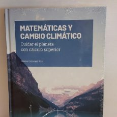 Libros: GRANDES IDEAS DE LAS MATEMÁTICAS / 37 / MATEMÁTICAS Y CAMBIO CLIMÁTICO / PRECINTADO A ESTRENAR.. Lote 226990930