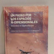 Libros: GRANDES IDEAS DE LAS MATEMÁTICAS / 7 / UN PASEO POR LOS ESPACIOS... / PRECINTADO A ESTRENAR.. Lote 228328310