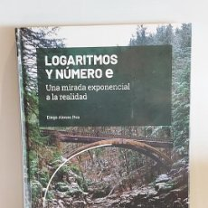 Livros: GRANDES IDEAS DE LAS MATEMÁTICAS / 13 / LOGARITMOS Y NÚMERO E / PRECINTADO A ESTRENAR.. Lote 228486595