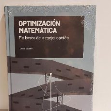 Livros: GRANDES IDEAS DE LAS MATEMÁTICAS / 34 / OPTIMIZACIÓN MATEMÁTICA / PRECINTADO A ESTRENAR.. Lote 228493805