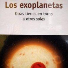 Libros: LOS EXOPLANETAS - OTRAS TIERRAS ENTORNO A OTROS SOLES - RBA - NUEVO PRECINTADO. Lote 231169185
