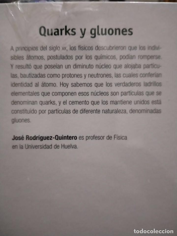Libros: QUARKS Y GLUONES - LAS ENTRAÑAS DE LAS PARTICULAS ELEMENTALES - RBA - NUEVO PRECINTADO - Foto 2 - 231191070