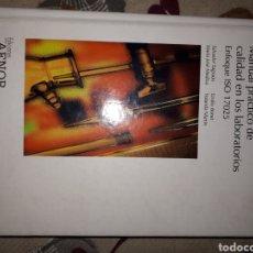 Libros: LIBRO.MANUAL PRACTICO DE CALIDAD EN LOS LABORATORIOS . ISO 17025. EDICIONES AENOR.NORMAS ISO. Lote 233893595