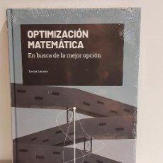 Livros: GRANDES IDEAS DE LAS MATEMÁTICAS / 34 / OPTIMIZACIÓN MATEMÁTICA / PRECINTADO A ESTRENAR.. Lote 233974330