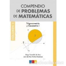 Libros: COMPENDIO DE PROBLEMAS DE MATEMÁTICAS. TRIGONOMETRÍA Y GEOMETRÍA I. GEU EDITORIAL. VOL. 2. Lote 235389410
